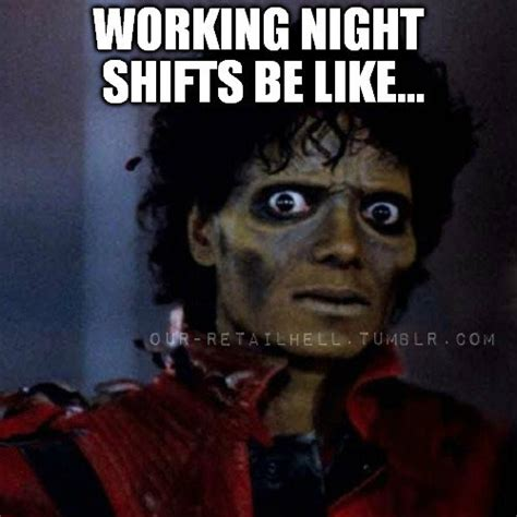 Night Shift Memes - 50 most funny michael jackson meme pictures and photos