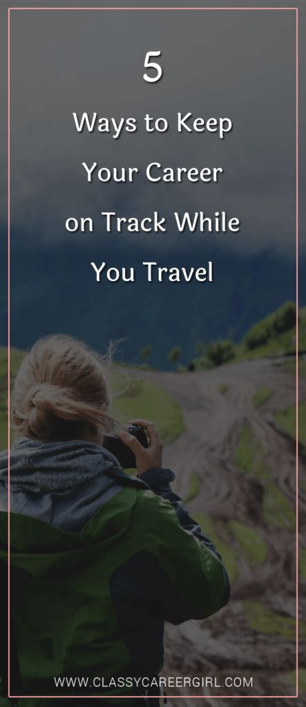 Ways To Stay Beautiful While Traveling by 5 Ways To Keep Your Career On Track While You Travel