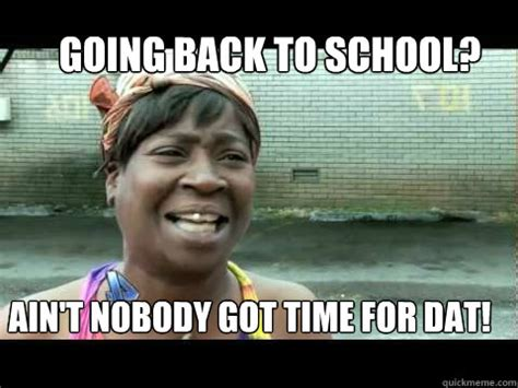 Going Back To School Memes - memes back to school image memes at relatably com