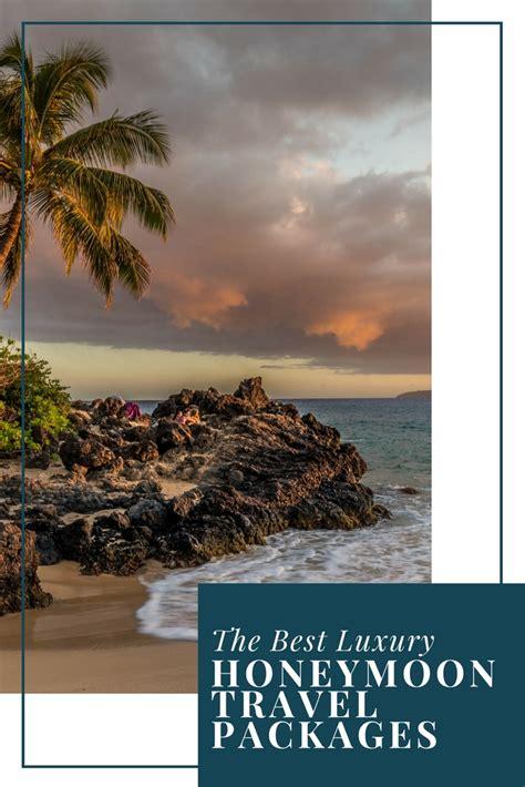 best honeymoon packages the best luxury honeymoon travel packages travel luxury