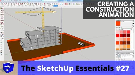 tutorial sketchup animation creating a construction sequence animation in sketchup