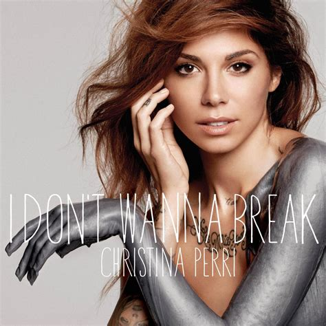 i don t wanna break cover christina perri photos