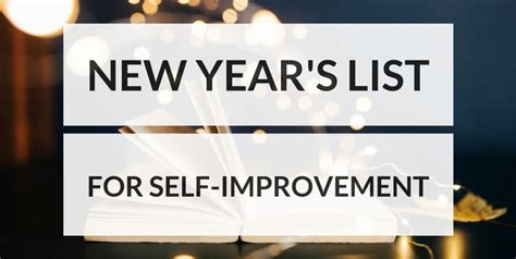 new year 2016 list a end of the year list to spur self improvement
