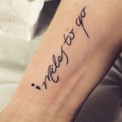 miles to go tattoo best 25 what is a semicolon ideas on