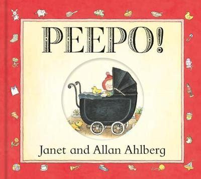 peepo board book 0141337427 peepo board book allan ahlberg janet ahlberg foyles bookstore