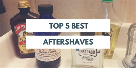 best aftershave top 5 best aftershave products the shave