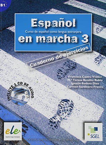 espanol en marcha 3 8497782402 espanol en marcha 3 exercises book cd b1 castro les prix d occasion ou neuf