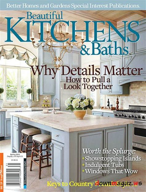 beautiful kitchens and baths magazine beautiful kitchens baths spring 2013 187 download pdf