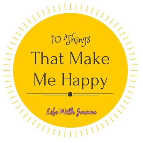 10 Things That Make Me Happy by Top Ten Things That Cheer Me Up