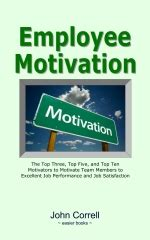 reference books employee motivation employee motivation the top three top five and top ten
