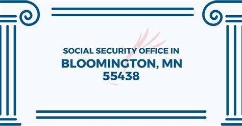 Social Security Office Business Hours by Social Security Office In Bloomington Minnesota 55438