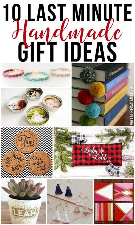 last 10 years christmas gifts 10 last minute handmade gift ideas unoriginal