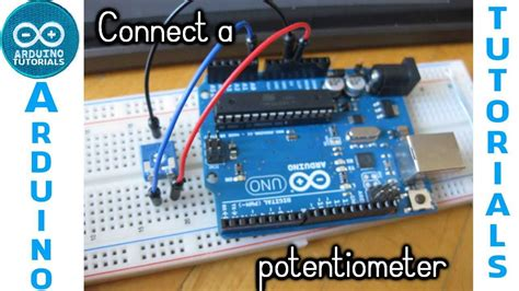 how to connect resistors tutorial arduino how to connect potentiometer