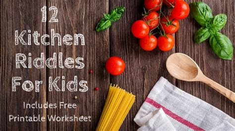 Kitchen Riddles by 12 Kitchen Riddles For
