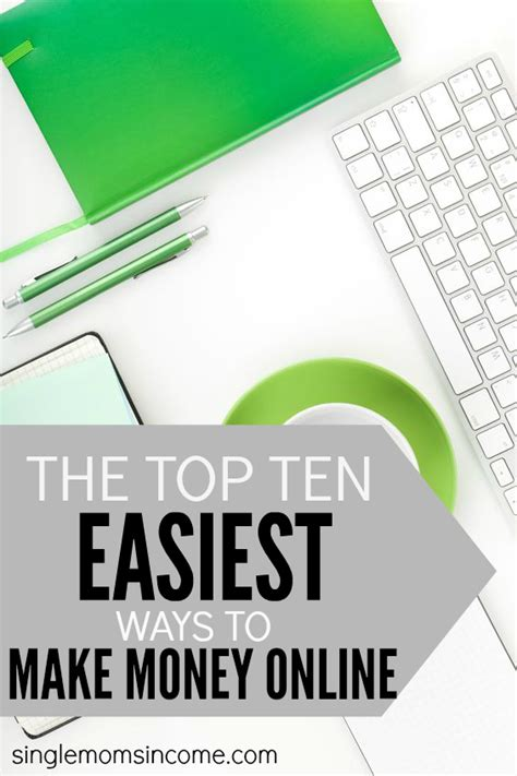 15 Ways To Make Money Online - the top 10 easiest ways to make money online single moms income