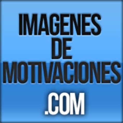 imagenes motivadoras com imagenes motivadoras picmotivaciones twitter