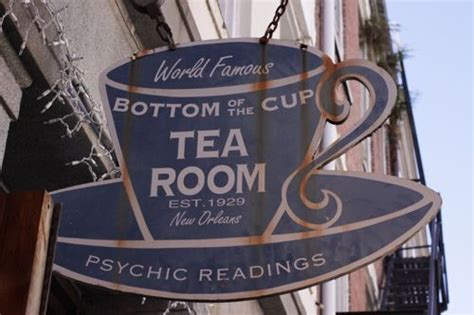 Bottom Of The Cup Tea Room by Tea Room Sign New Orleans Tea Rooms And More Tea Things