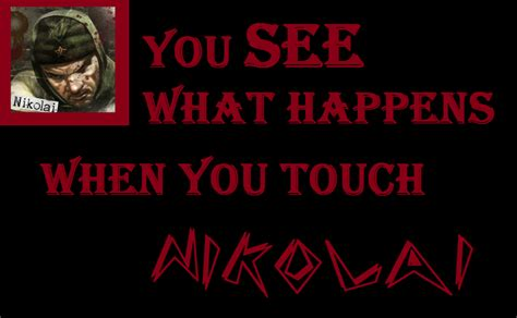 What Happens If You Touch Your On The Shelf nikolai zombies quotes quotesgram