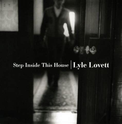 Lyle Lovett   Step Inside This House   Reviews   Album of