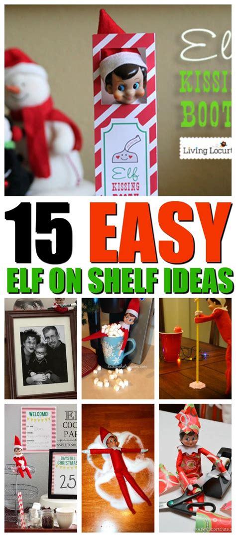 printable elf on the shelf ideas 2017 15 easy elf on the shelf ideas you will love momdot