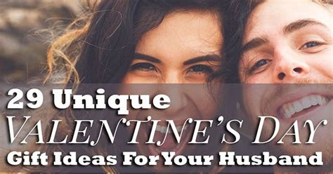 day ideas for husband 29 unique valentines day gift ideas for your husband