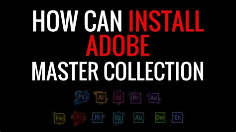 adobe illustrator cs6 how to install how to install adobe cs6 master collection youtube