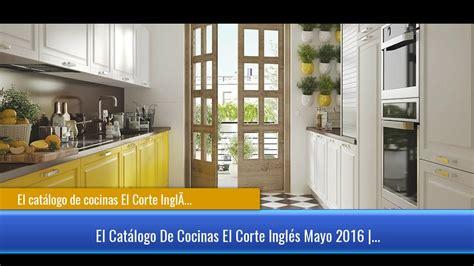 catalogo cocinas el corte ingles el cat 225 logo de cocinas el corte ingl 233 s
