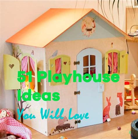easy kids indoor playhouse 51 unbelievable indoor playhouse ideas ranging from diy
