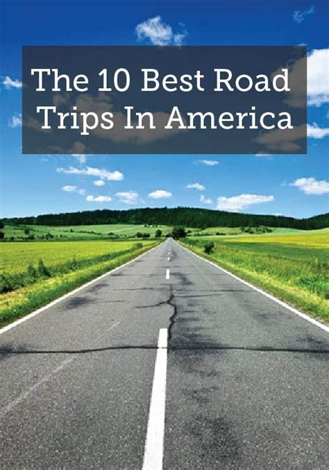 ultimate road trip usa road trip planner the 10 best road trips in america