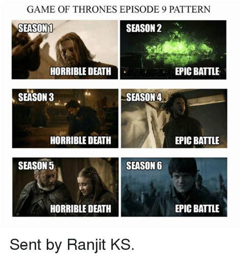 Game Of Thrones Season 3 Meme - game of thronesepisode 9 pattern season 1 season 2 epic