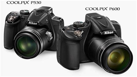 nikon p530 nikon presenta coolpix p600 e p530 con zoom ottico fino a