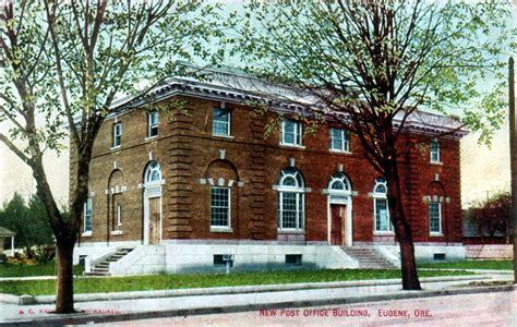 Eugene Post Office by The Eugene Post Office Eugene Oregon 1949 1956
