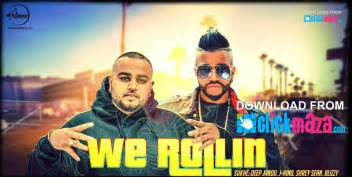 new songs download 2016 we rollin sukh e latest punjabi song free download