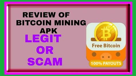 bitcoin legit review of bitcoin mining apk and telling legit or scam