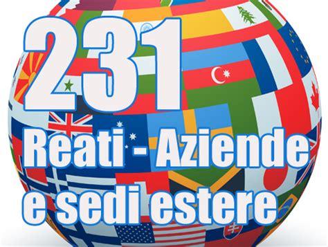 aziende italiane con sedi all estero obblighi 231 per le aziende con sedi anche all estero