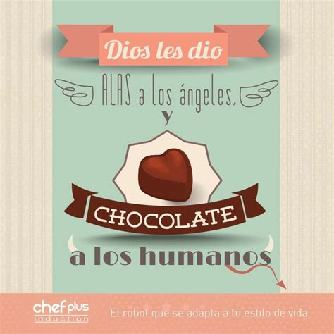 92 best images about frases sobre el chocolate on