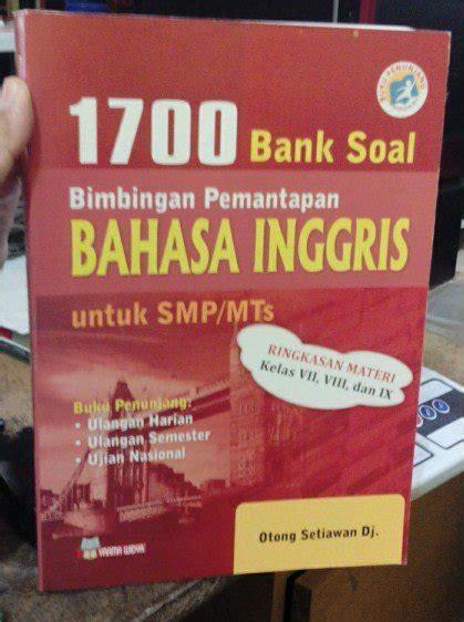 Jual Bank Soal Bahasa Inggris Smp Kelas 7 Lengkap jual bank soal bimbingan pemantapan bahasa inggris untuk