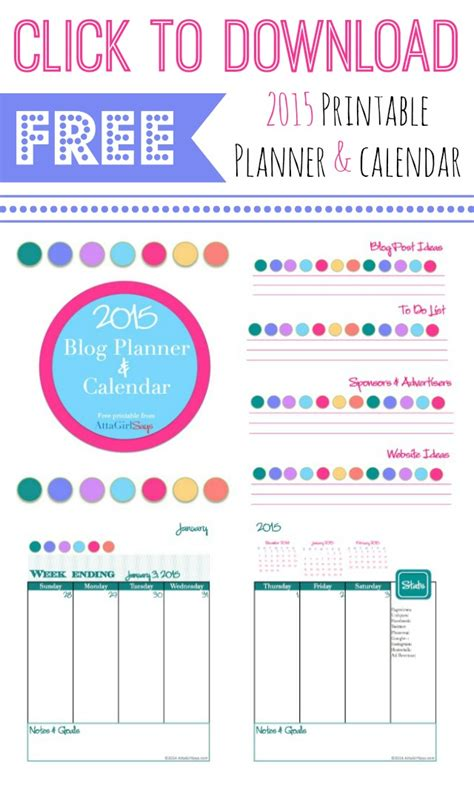 printable planner pages for 2015 2015 free printable blog planner and calendar atta girl says