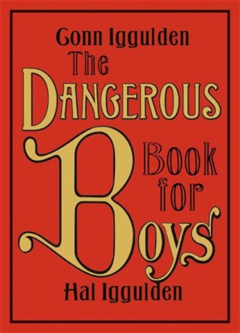 dangerous a novel dispatches from the lp op check out the dangerous book