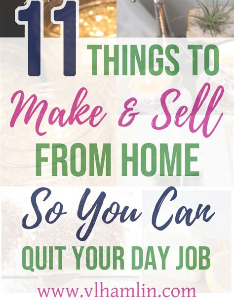 11 things to make and sell from home so you can quit your