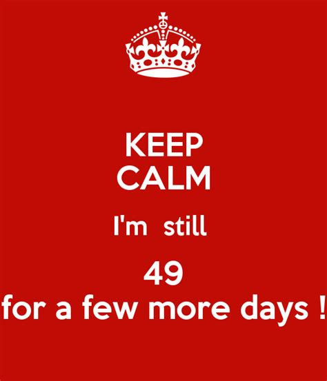 A Few New Babs I Guess 00 By Ufopilots On Deviantart Keep Calm I M Still 49 For A Few More Days Poster Amandaboote Keep Calm O Matic