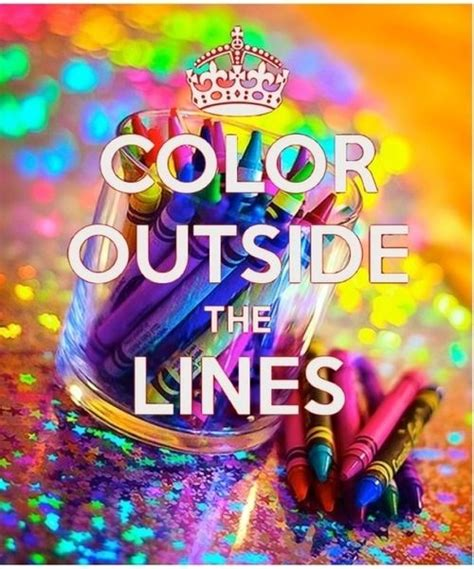 color outside the lines rainbow color quotes inspiration κɛɛρ cαℓм αи