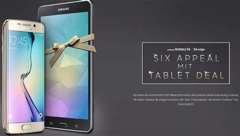 Samsung Galaxy S6 Mit Tablet by Samsung Tablet Deal Gestartet Gratis Tablet Beim Kauf Eines Galaxy S6 Edge