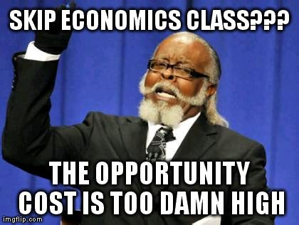 Economics Meme - should i skip class economics memes