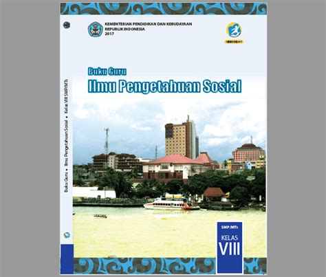 Buku Soal Mandiri Ips Geografi Smp Kelas 3 Ktsp 2006 Erlangga buku guru ips kelas 8 smp mts kurikulum 2013 revisi 2017 berkas edukasi