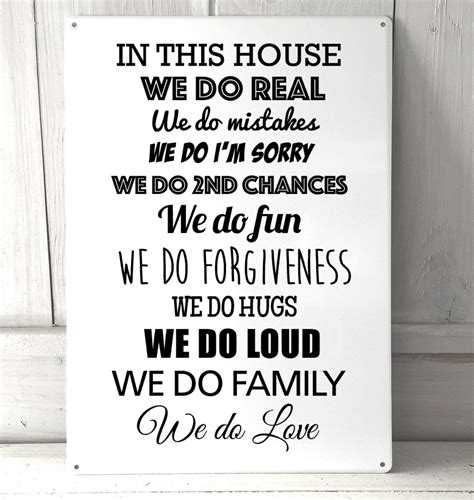 In This House We Do by In This House We Do Real Quote Metal Sign