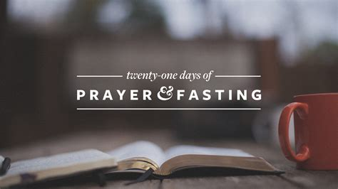 when is the day of fasting 2018 21 days of prayer fasting