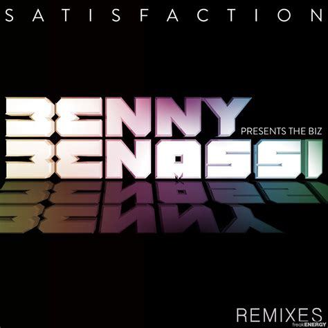 house music benny benassi mp3 satisfaction 2013 remixes benny benassi presents the biz mp3 buy full tracklist