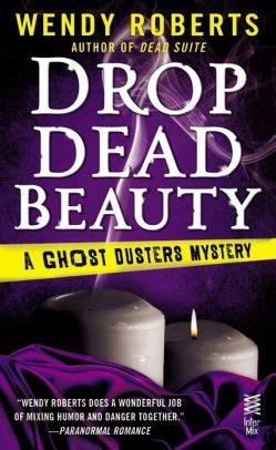 drop dead series 5 drop dead ghost dusters mystery series 5 by