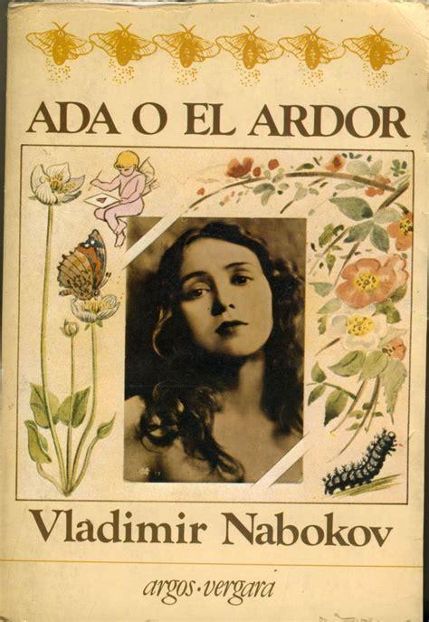 libro ada or ardor the ada o el ardor vladimir nabokov novela en la que el hilo conductor de existir es tan tenue